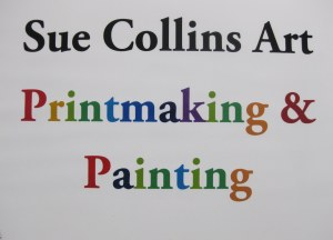 Sue Collins Art Printmaking and Painting Sign